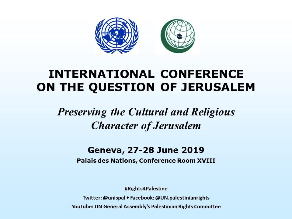 International Conference on the Question of Jerusalem, 27-28