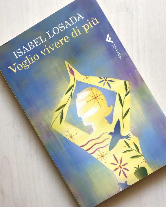Voglio vivere così Isabel Losada 10 libri