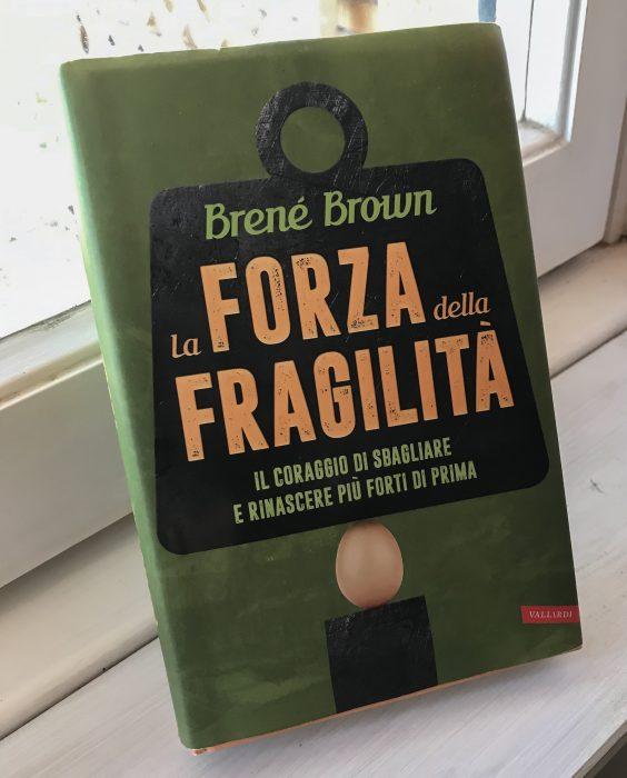 La forza della fragilità libro di Brené Brown
