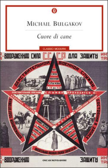 """Cuore di cane"""" di Michail Bulgakov, Oscar Mondadori."""