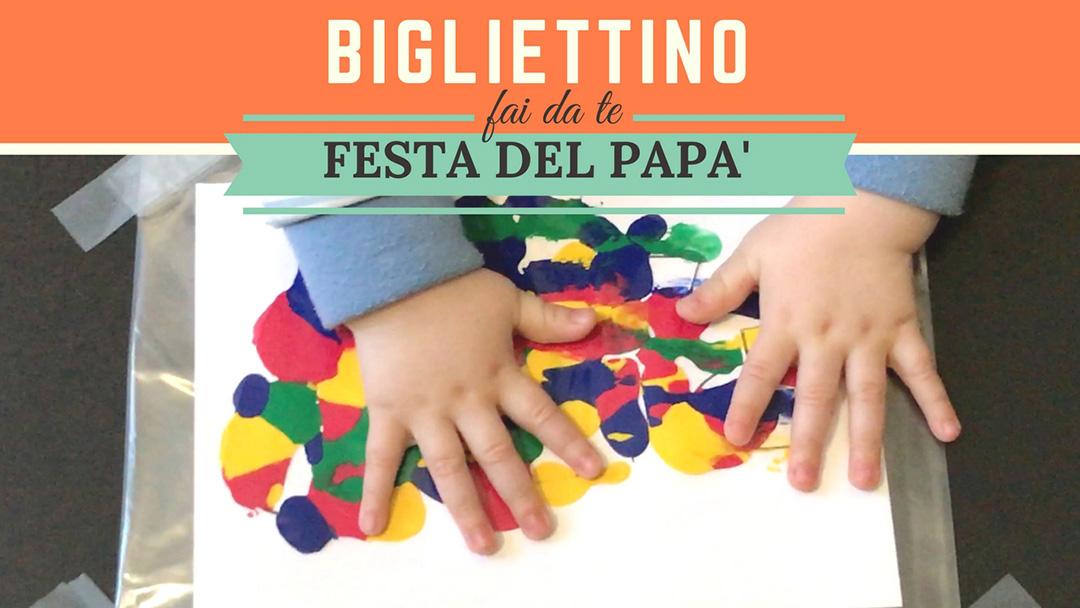 Bigliettino per la festa del papà fai da te per i bimbi più piccoli (video tutorial)