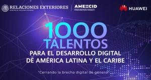 Programa de Becas HUAWEI-SRE 1,000 Talentos para el Desarrollo Digital de América Latina y El Caribe