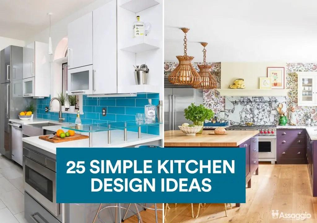 25 Simple Kitchen Design Ideas For 2021 Unassaggio