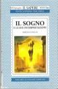 Il sogno e le sue interpretazioni - Serena Foglia (sogni)