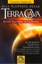 Alla scoperta della Terra cava - Costantino Paglialunga (misteri)