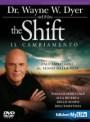 The shift - Il cambiamento - Wayne Dyer (spiritualità)