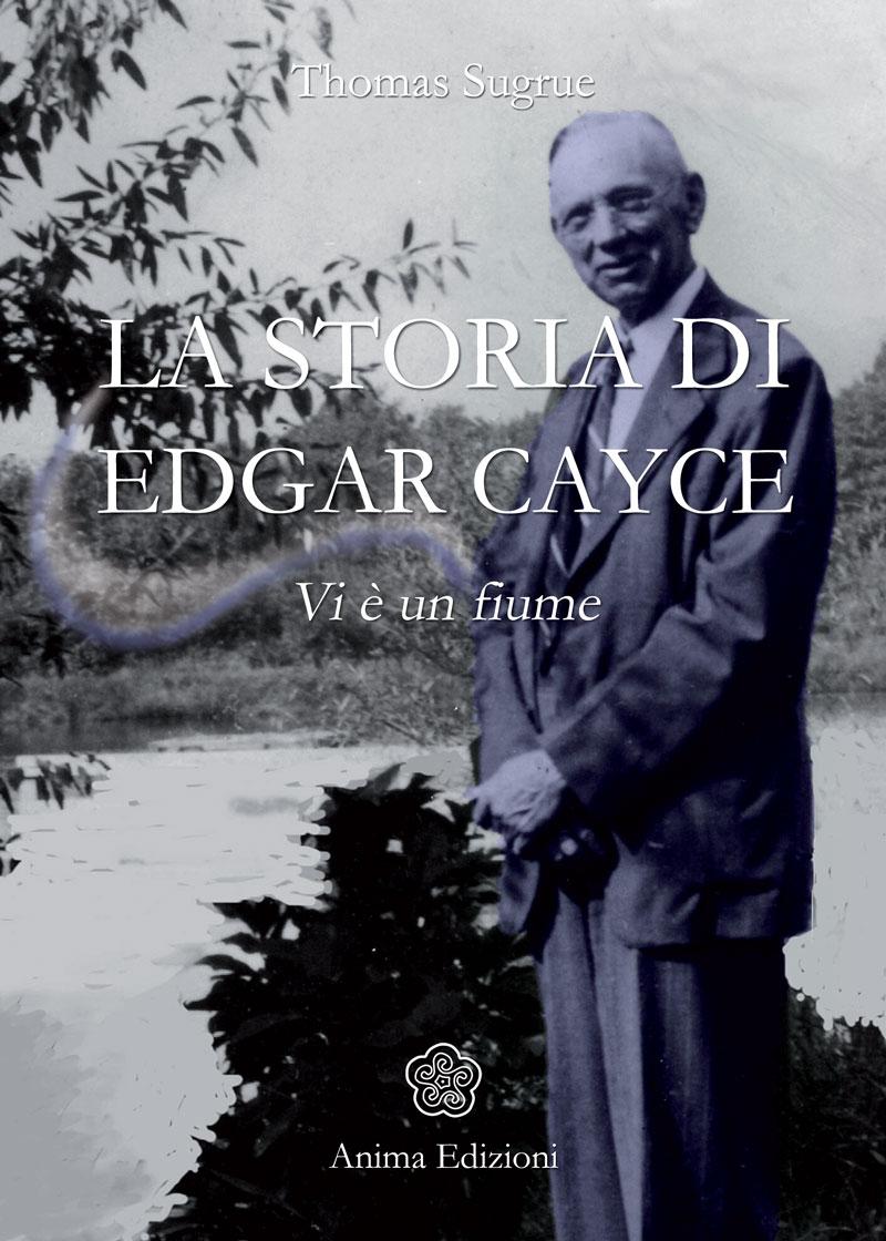 La storia di Edgar Cayce - Thomas Sugrue (medianità)