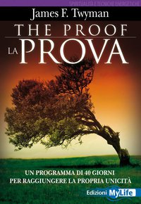The proof - La prova - James Twyman, Anajha Coman (esistenza)