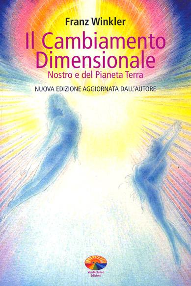 Il cambiamento dimensionale - Franz Winkler (approfondimento)