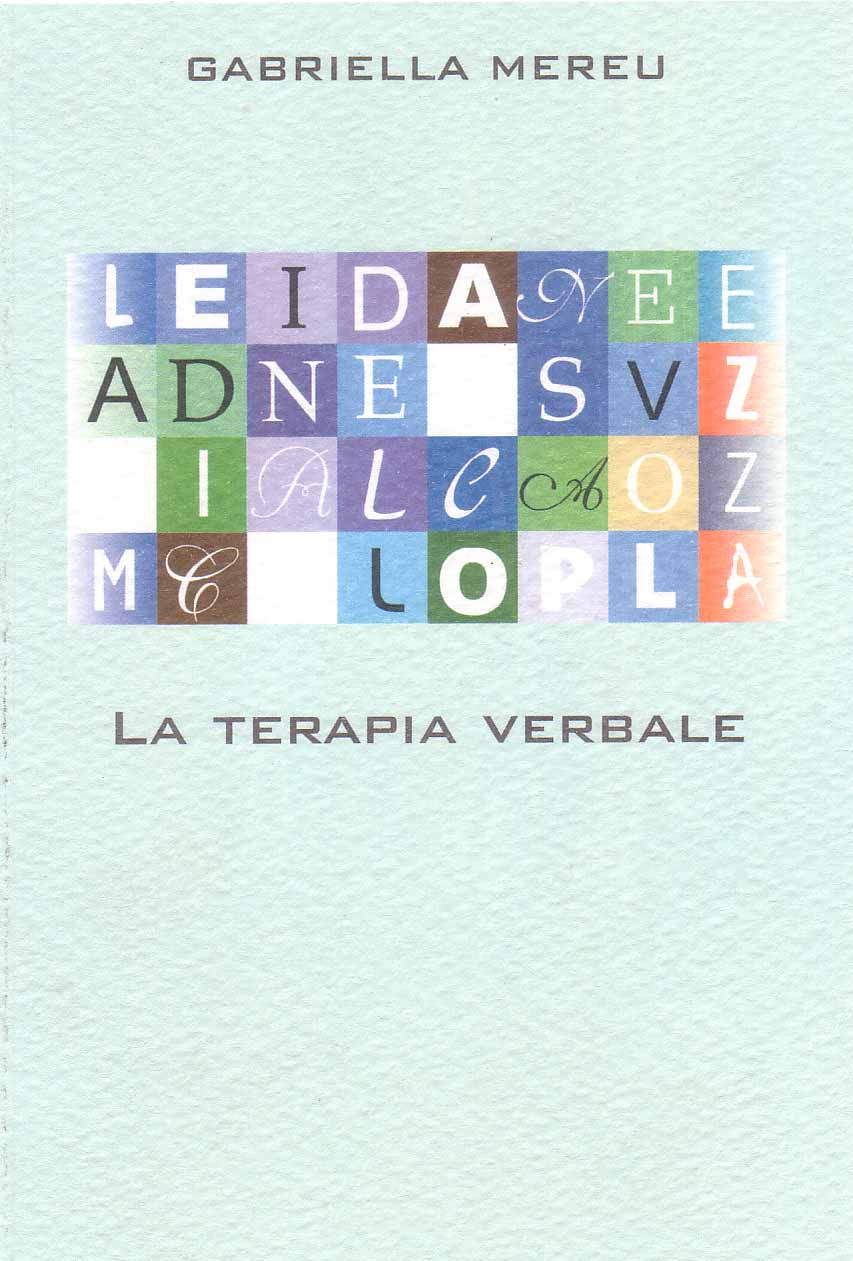 La terapia verbale - La medicina della consapevolezza - Gabriella Mereu (approfondimento)