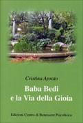 Baba Bedi e la via della gioia - Cristina Aprato (esistenza)