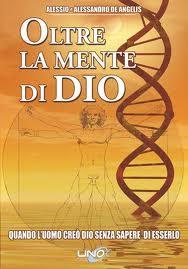 Oltre la mente di Dio - Alessio De Angelis, Alessandro De Angelis (storia)