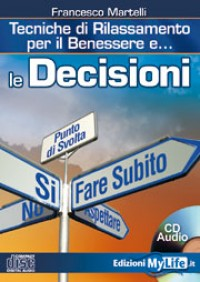 Le decisioni - Francesco Martelli (rilassamento)