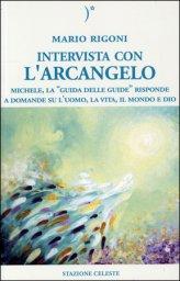 Intervista con l'arcangelo - Mario Rigoni (spiritualità)