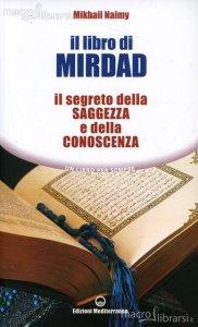 Il libro di Mirdad - Mikhail Naimy (spiritualità)