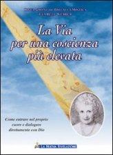 La via per una coscienza più elevata - Eva Bell-Werber (spiritualità)