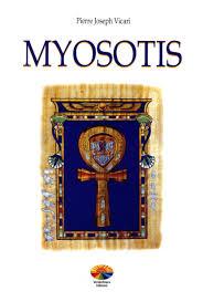 Myosotis - Pierre Joseph Vicari (esistenza)