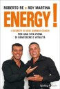Energy! - Roberto Re, Roy Martina (miglioramento personale)