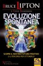 Evoluzione spontanea - Bruce Lipton, Steve Bhaerman (scienza)