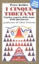 I cinque tibetani - Peter Kelder (benessere)