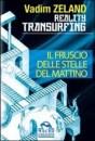 Il fruscio delle stelle del mattino - Reality transurfing 2 - Vadim Zeland (legge di attrazione)