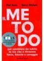 Il metodo - The tools - Phil Stutz, Barry Michels (miglioramento personale)