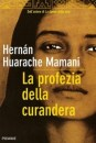 La profezia della curandera - Hernan Huarache Mamani (esistenza)