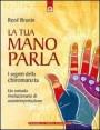 La tua mano parla - René Brunin (chiromanzia)