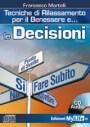 Le decisioni - Francesco Martelli (rilassamento)