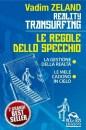 La gestione della realtà - Reality transurfing 4 - Vadim Zeland (esistenza)