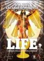 Life - I segreti della ghiandola pineale - A.M. King, Arcangelo Miranda (approfondimento)