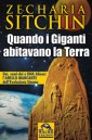 Quando i giganti abitavano la Terra - Zecharia Sitchin (storia)