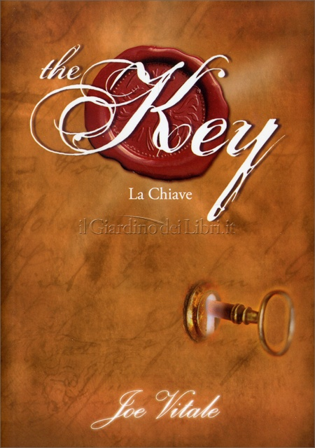 The key - Joe Vitale (legge d'attrazione)