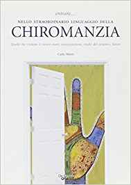 Chiromanzia - Carlo Mistri (lettura della mano)
