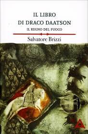 Il libro di Draco Daatson - Parte prima - Salvatore Brizzi (miglioramento personale)