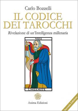 Il codice dei tarocchi - Carlo Bozzelli (carte)