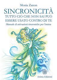 Sincronicità - Monia Zanon (esistenza)