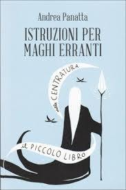 Istruzioni per maghi erranti - Andrea Panatta (evoluzione personale)