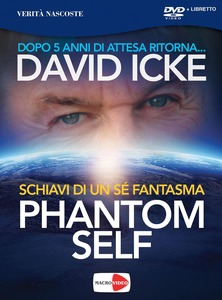 Phantom self - David Icke (esistenza)