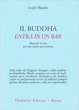 Il Buddha entra in un bar - Lodro Rinzler (crescita personale)