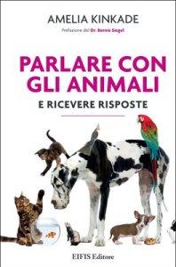 Parlare con gli animali - Amelia Kinkade (comunicazione)