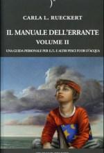 Il manuale dell'errante - Volume 2 - Carla Rueckert (new age)