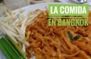 Comer en Bangkok entre comida callejera y lujo
