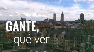 Qué ver en Gante: nuestro recorrido por la ciudad