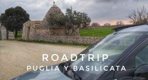 Roadtrip por Puglia y Basilicata: itinerario y guía
