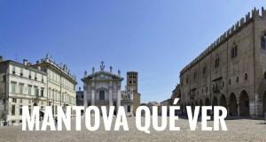 Mantua turismo: qué visitar