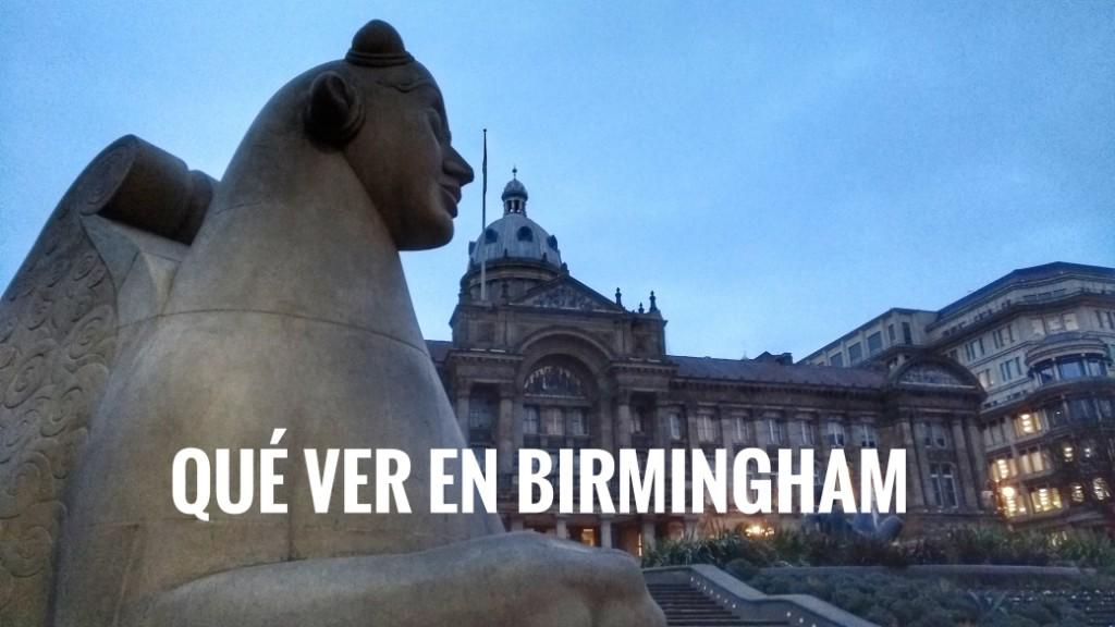 Birmingham en un fin de semana: qué ver