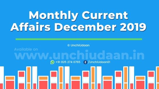 Current Affairs PDF of December 2019 by UnchiUdaan