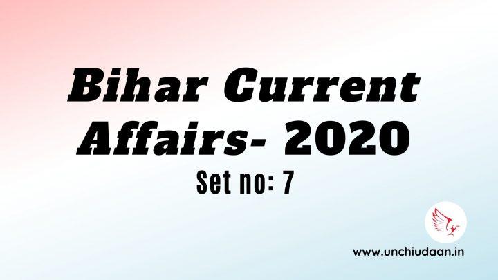 Bihar Current Affairs 2020 GK Digest | Set no. 7