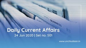 Daily Current Affairs of 24 June 2020 | Set no. 501